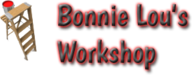Bonnie Lou's Workshop